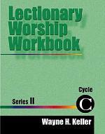 Lectionary Worship Workbook, Series II, Cycle C