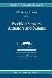 Precision Sensors, Actuators and Systems
