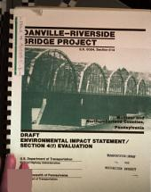 Danville-Riverside Bridge Project, Montour and Northumberland Counties: Environmental Impact Statement