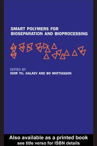Smart Polymers for Bioseparation and Bioprocessing