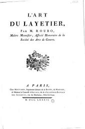 L'Art du layetier, par M. Roubo,...