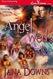 Angel Wed [His Guardian Angels 4]