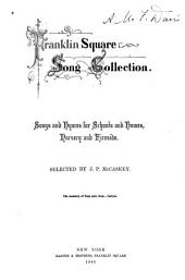 Franklin Square Song Collection: Songs and Hymns for Schools and Homes, Nursery and Fireside, Issues 5-8