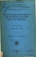 Digest of Laws and Regulations in Force in the United States Relating to the Possession, Use, Sale, and Manufacture of Poisons and Habit-forming Drugs