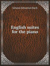English suites for the piano: Volume 2