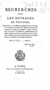 Recherches sur les ouvrages de Voltaire. Par I. I. E. G...... Avocat [i.e. E. G. Peignot].