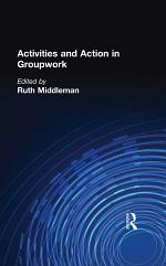Activities and Action in Groupwork
