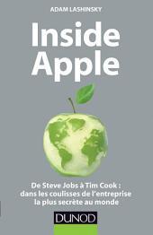 Inside Apple: De Steve Jobs à Tim Cook : dans les coulisses de l'entreprise la plus secrète au monde