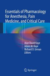 Essentials of Pharmacology for Anesthesia, Pain Medicine, and Critical Care