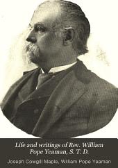 Life and writings of Rev. William Pope Yeaman, S: Volume 4