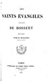Les Saints Évangiles: traduction de Bossuet