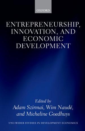 Entrepreneurship, Innovation, and Economic Development