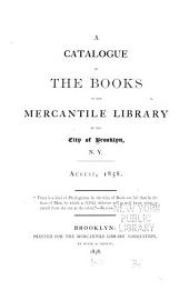 A catalogue of the books in the Mercantile library of the city of Brooklyn, N.Y.: August, 1858
