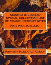 Museum & Library Special Collection Use of Major Internet Sites
