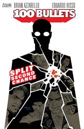 100 Bullets Vol. 2: Split Second Chance