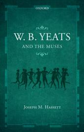 W.B. Yeats and the Muses