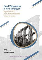 Great Waterworks in Roman Greece