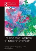 The Routledge Handbook of Translation and Health