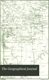 The Geographical Journal: Volume 8
