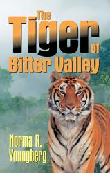 The Tiger Of Bitter Valley Book PDF