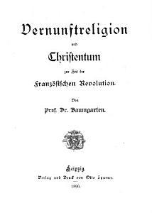 Vernunftreligion und Christentum zur Zeit der franz  sischen Revolution PDF