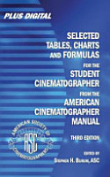Selected Tables  Charts and Formulas for the Student Cinematographer from the American Cinematographer Manual PDF