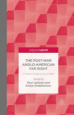 The Post-War Anglo-American Far Right