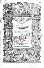 Les Illustrations de Gaule et singularitez de Troye, par maistre Iean le Maire de Belges. Auec la Couronne Margaritique, & plusieurs autres oeuures de luy... (Les Trois contes de Cupido et d'Atropos, le Traité de la différence des schismes et la Légende des Vénitiens. Epitre de Cl. de Saint-Julien) Le tout reueu... par maistre Antoine du Moulin...