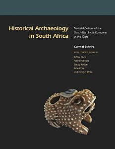 Historical Archaeology in South Africa PDF