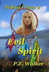 Naked Crow 2 - Evil Spirit
