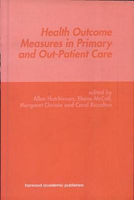 Health Outcome Measures in Primary and Out-Patient Care