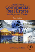 Underwriting Commercial Real Estate In A Dynamic Market