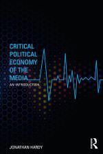 Critical Political Economy of the Media