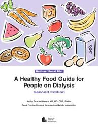 A Healthy Food Guide for People on Dialysis