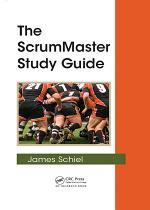 The ScrumMaster Study Guide