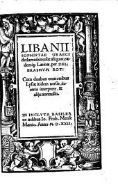 Libanii Sophistae Graeci declamatiunculae aliquot