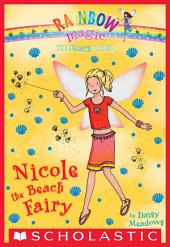 The Earth Fairies #1: Nicole the Beach Fairy