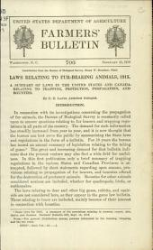 Laws relating to fur-bearing animals, 1915: a summary of laws in the United States and Canada relating to trapping, protection, propagation, and bounties