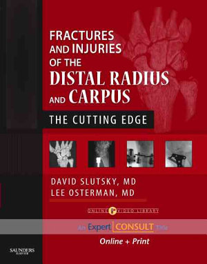 Fractures and Injuries of the Distal Radius and Carpus