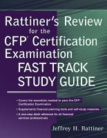 Rattiner s Review for the CFP R  Certification Examination  Fast Track Study Guide PDF