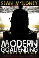 Modern Goaltending Modern Game