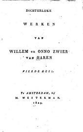 Dichterlijke werken van Willem en Onno Zwier van Haren: Volume 4
