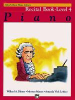 Alfred's Basic Piano Course, Recital Book Level 4