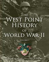 West Point History of World War II: Volume 1