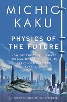 Physics of the Future PDF