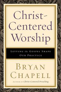 Christ Centered Worship Book