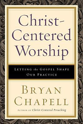 Christ Centered Worship