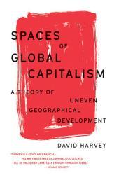 Spaces Of Global Capitalism Book PDF
