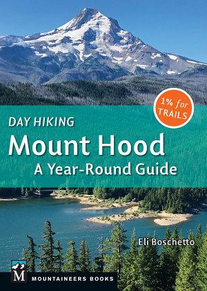 Day Hiking Mount Hood PDF