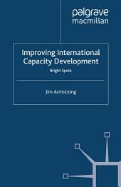 Improving International Capacity Development: Bright Spots